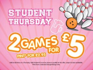 Student Thursday – 2 games for £5.00