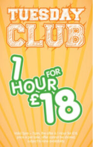 Tuesday Club – 1 Hour for £18.00